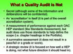 what a quality audit is not