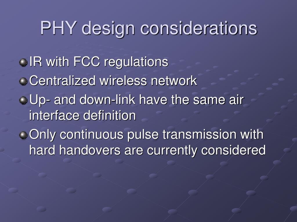 PHY design considerations