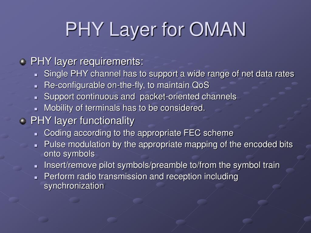 PHY Layer for OMAN