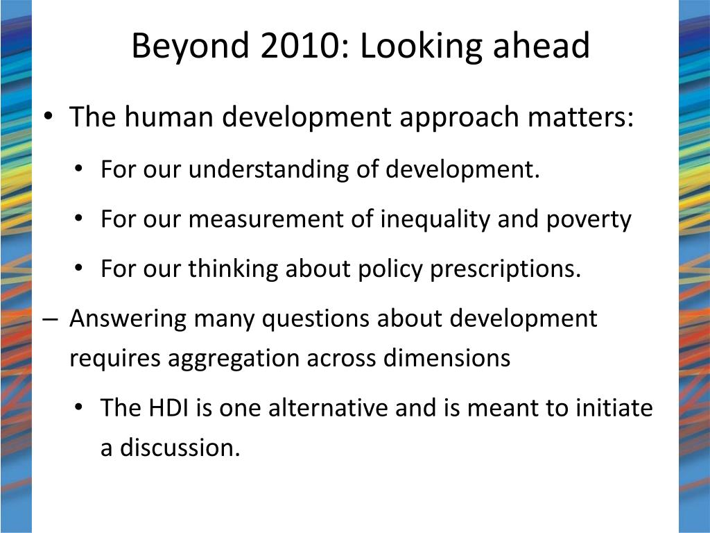 Beyond 2010: Looking ahead