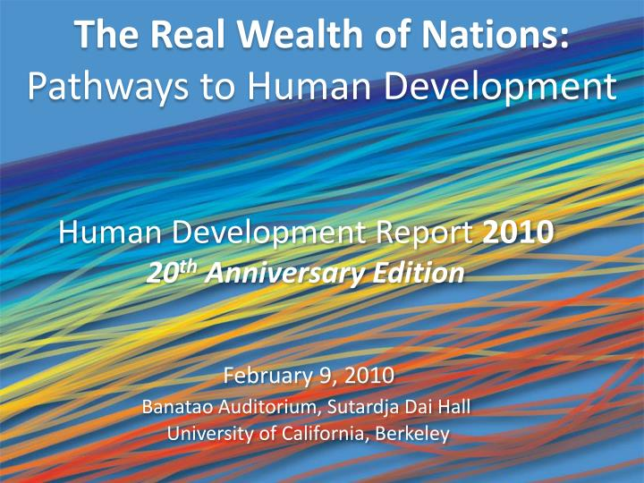 The real wealth of nations pathways to human development