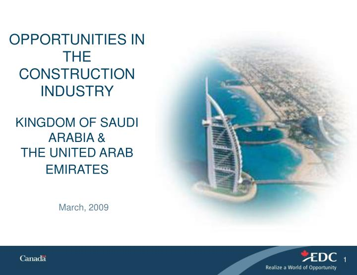 opportunities in the construction industry kingdom of saudi arabia the united arab emirates n.