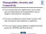 manageability security and connectivity