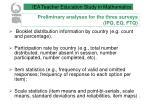 preliminary analyses for the three surveys ipq eq ftq