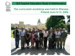 the curriculum workshop was held in warsaw poland june 9 13 2008