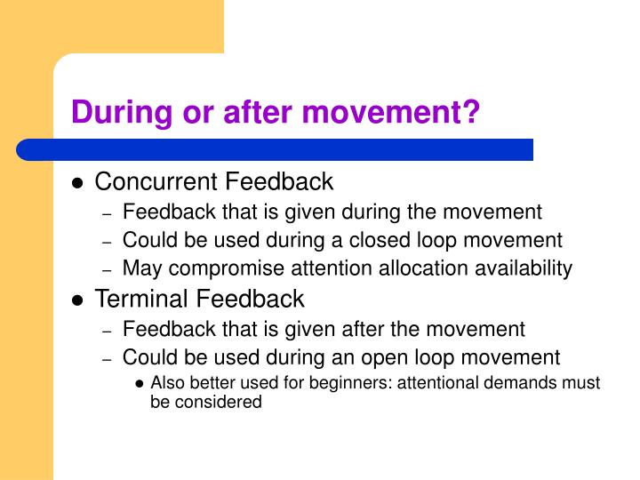 During or after movement?