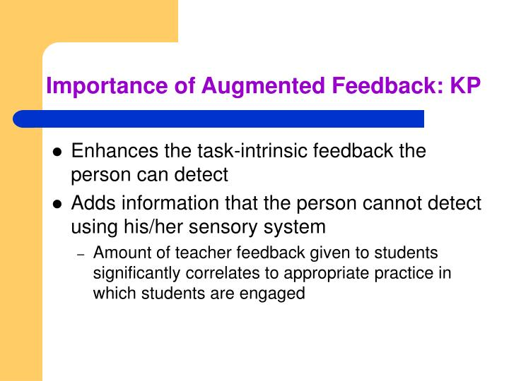 Importance of Augmented Feedback: KP