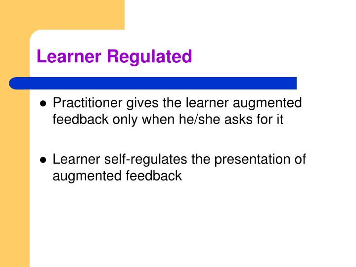 Learner Regulated