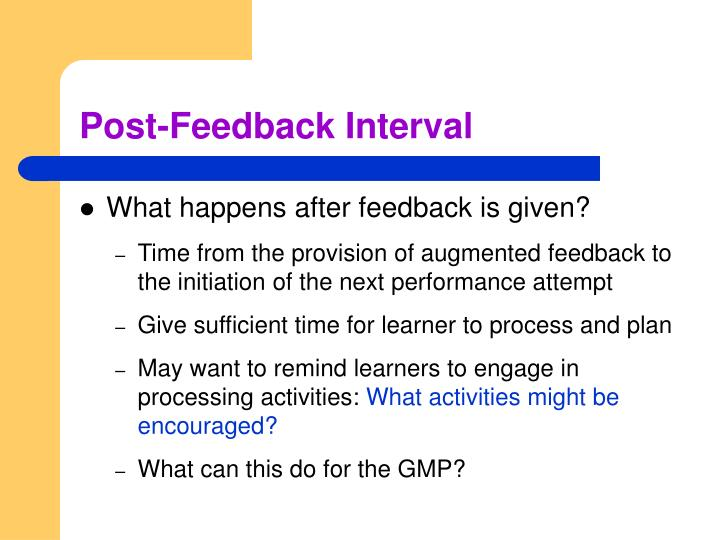 Post-Feedback Interval
