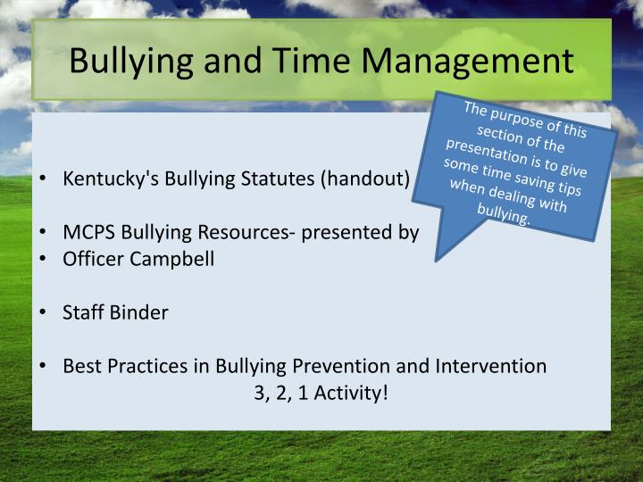 Bullying and Time Management