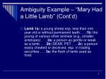 ambiguity example mary had a little lamb cont d5