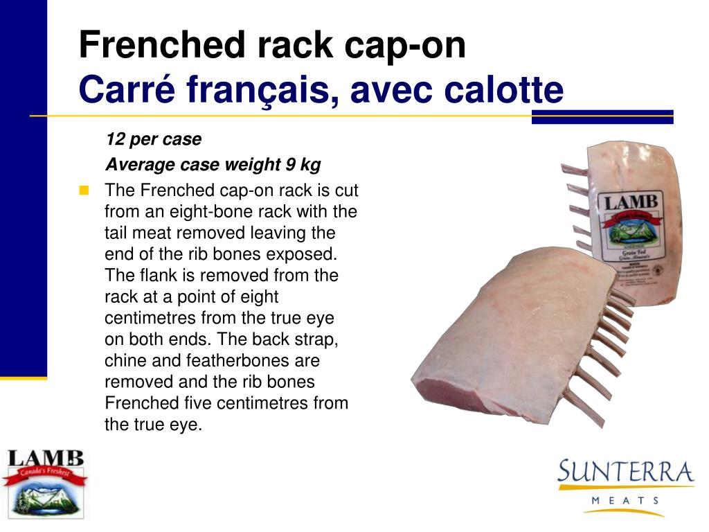 Frenched rack cap-on