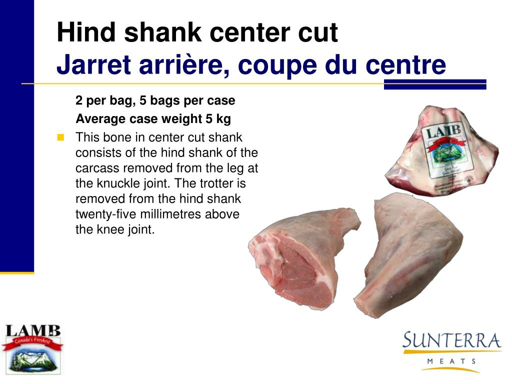 Hind shank center cut