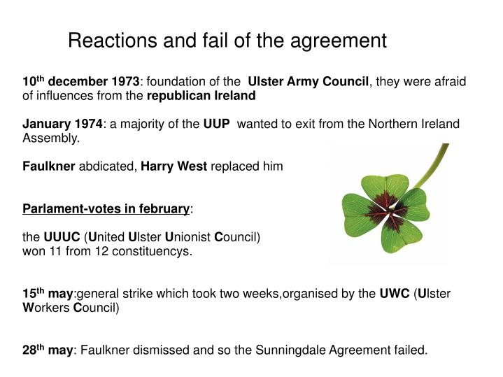 Reactions and fail of the agreement