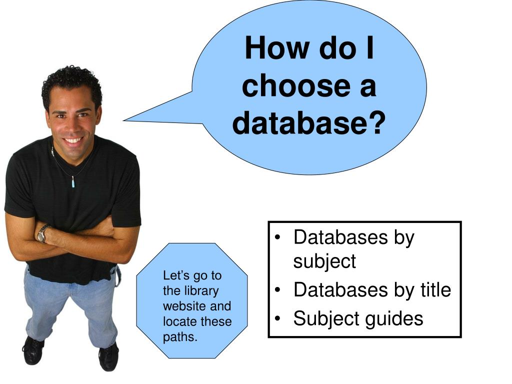 How do I choose a database?