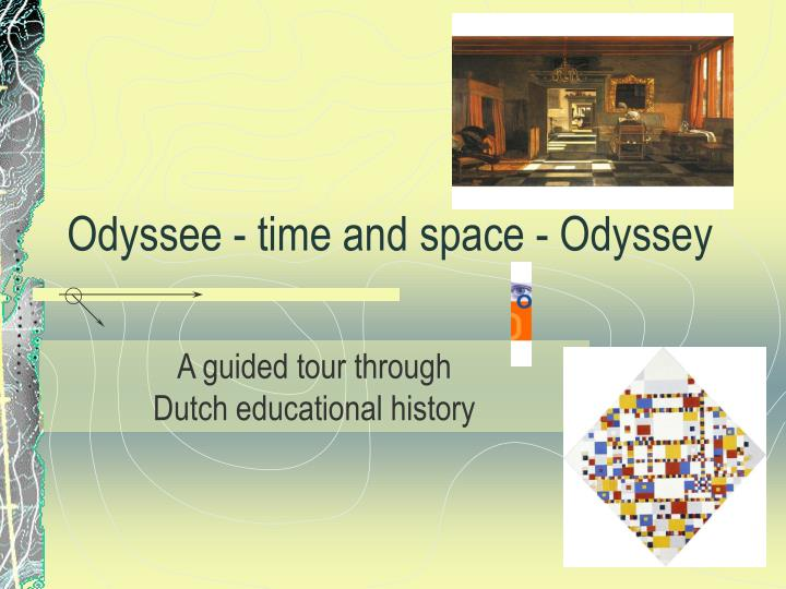 odyssee time and space odyssey n.