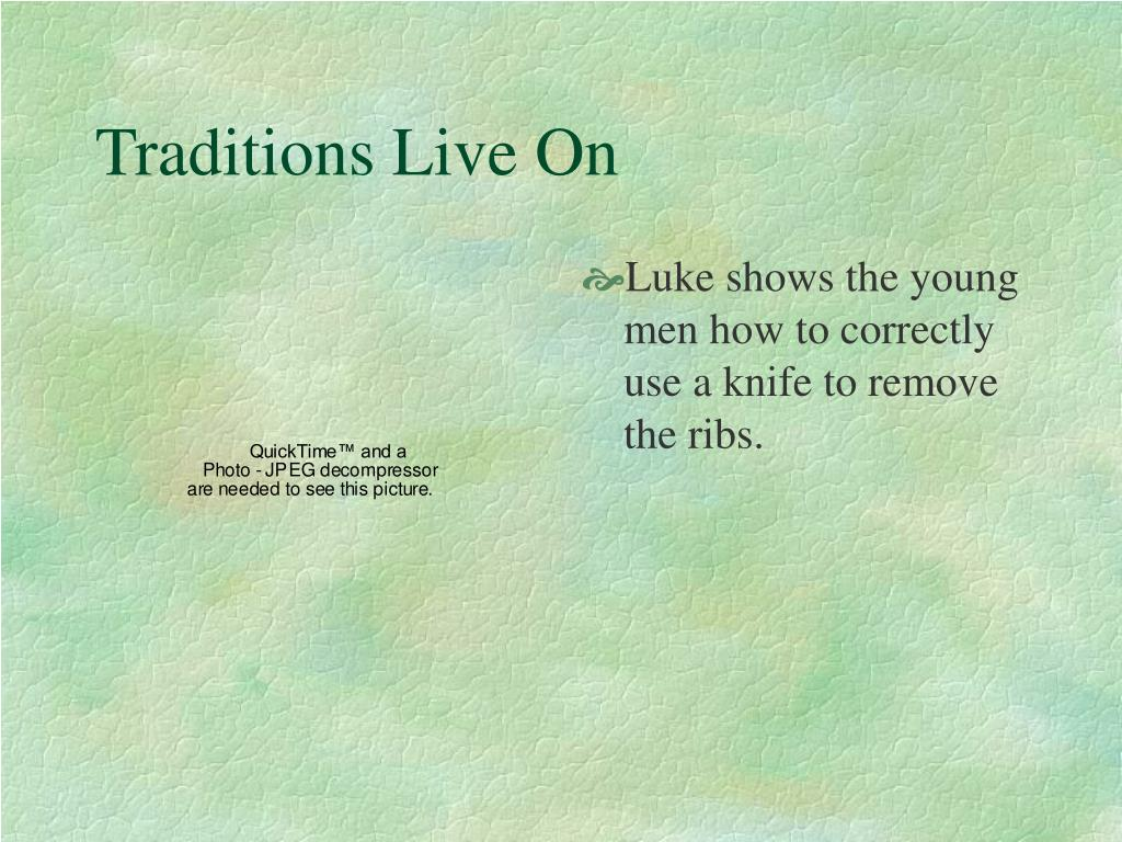 Traditions Live On