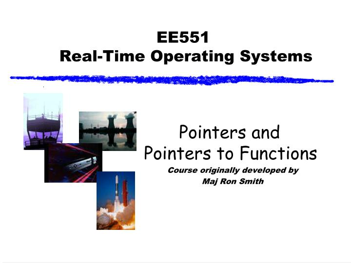 ee551 real time operating systems n.