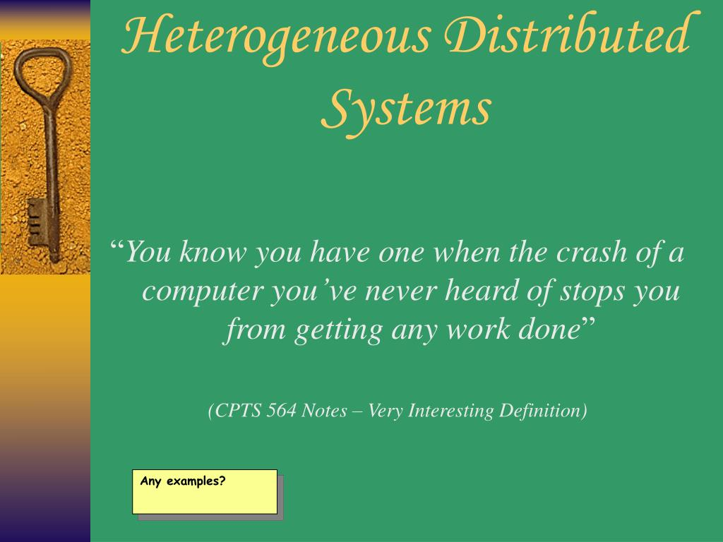 Heterogeneous Distributed Systems
