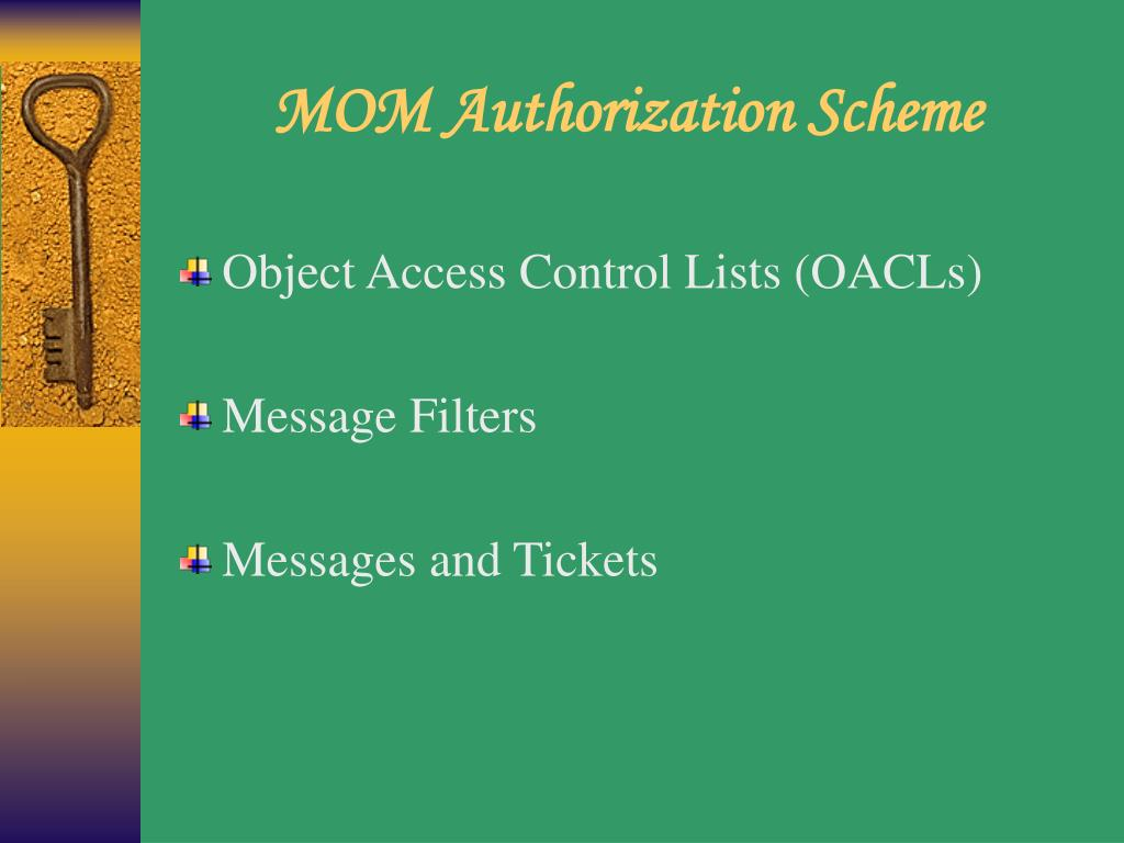 MOM Authorization Scheme