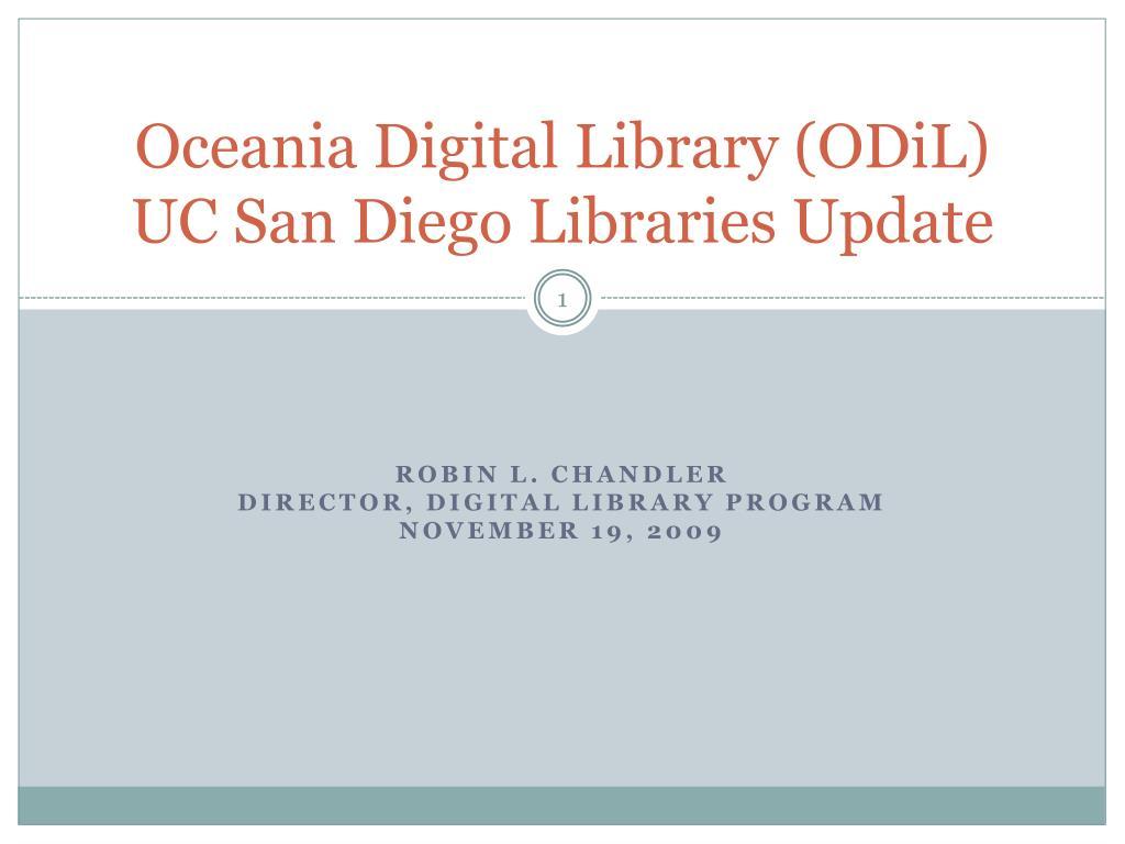 oceania digital library odil uc san diego libraries update l.