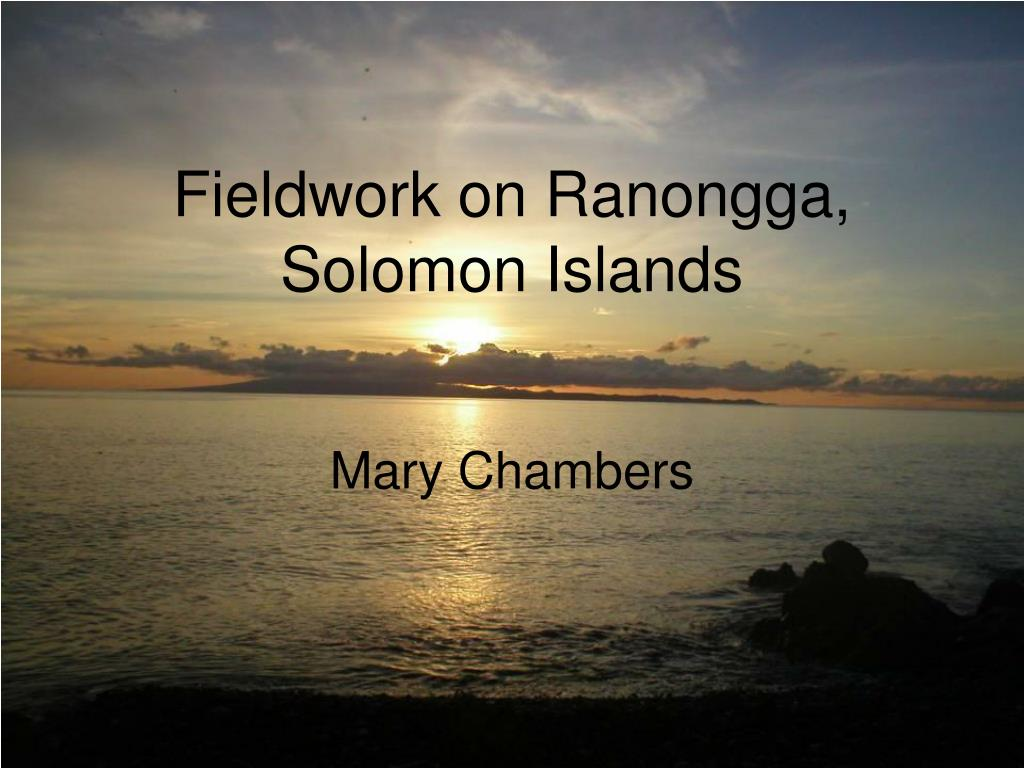 fieldwork on ranongga solomon islands l.