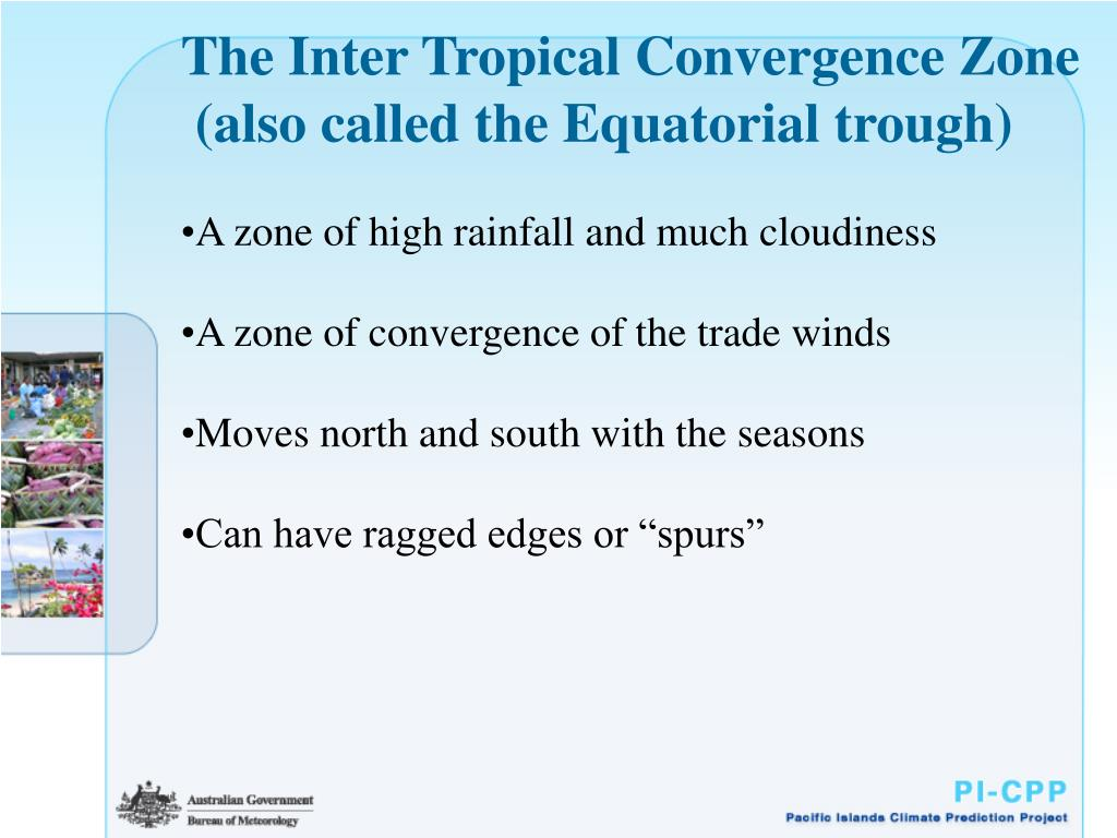 The Inter Tropical Convergence Zone