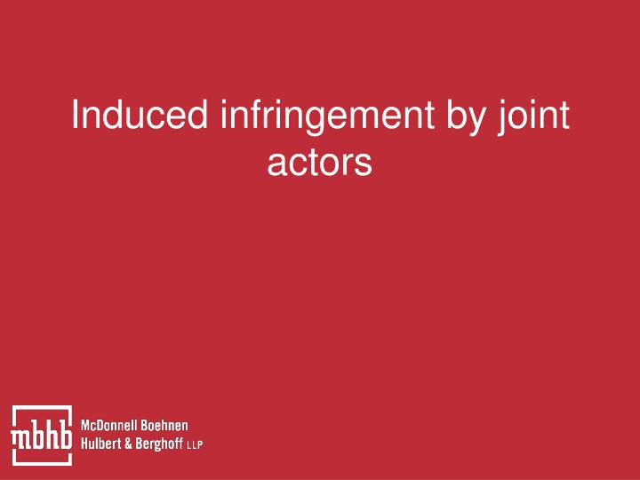 Induced infringement by joint actors
