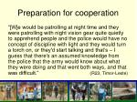 preparation for cooperation