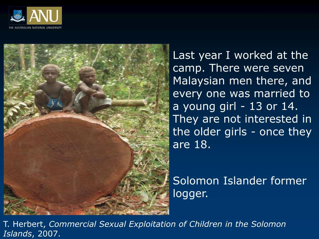 Last year I worked at the camp. There were seven Malaysian men there, and every one was married to a young girl - 13 or 14. They are not interested in the older girls - once they are 18.