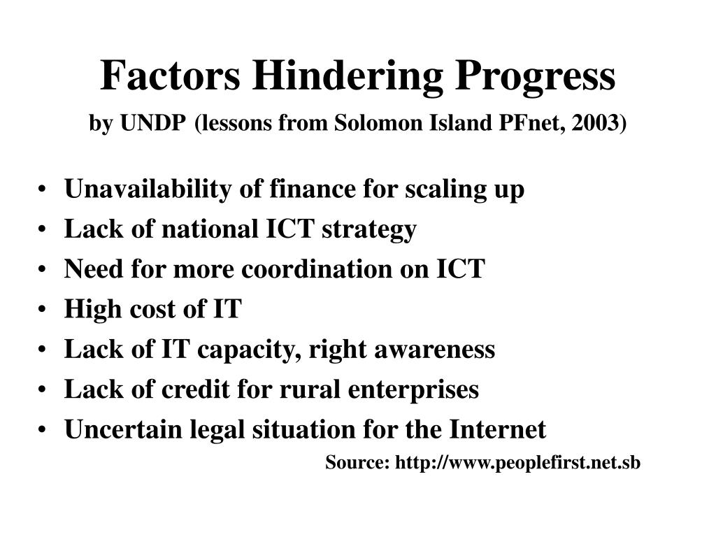 Factors Hindering Progress