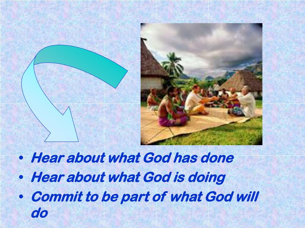 Hear about what God has done
