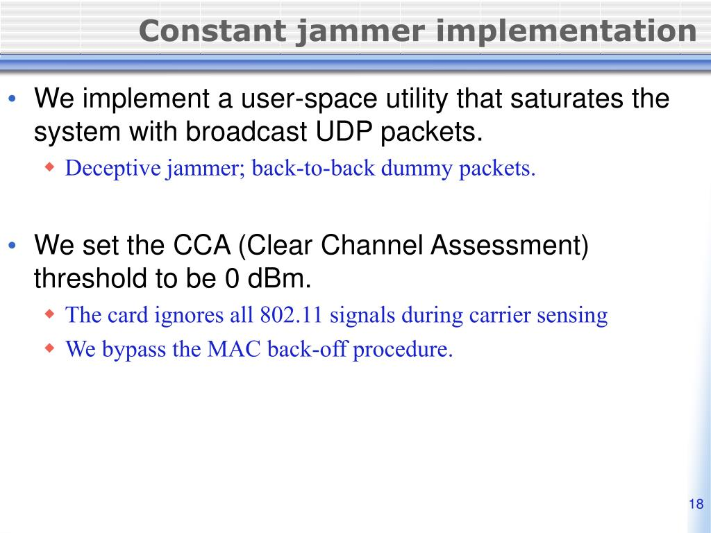 Constant jammer implementation