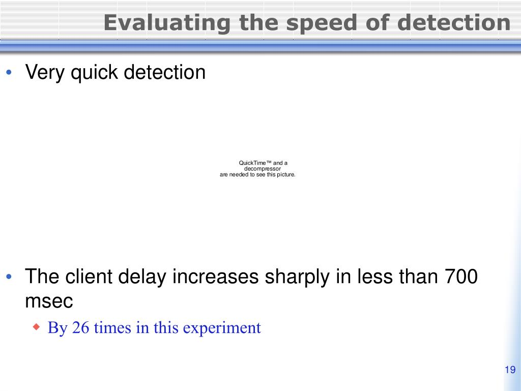 Evaluating the speed of detection