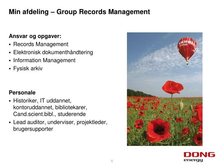Min afdeling – Group Records Management