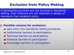 exclusion from policy making