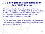itu s bridging the standardization gap bsg project