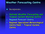 weather forecasting centre