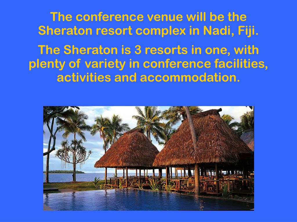 The conference venue will be the