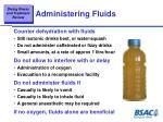 administering fluids
