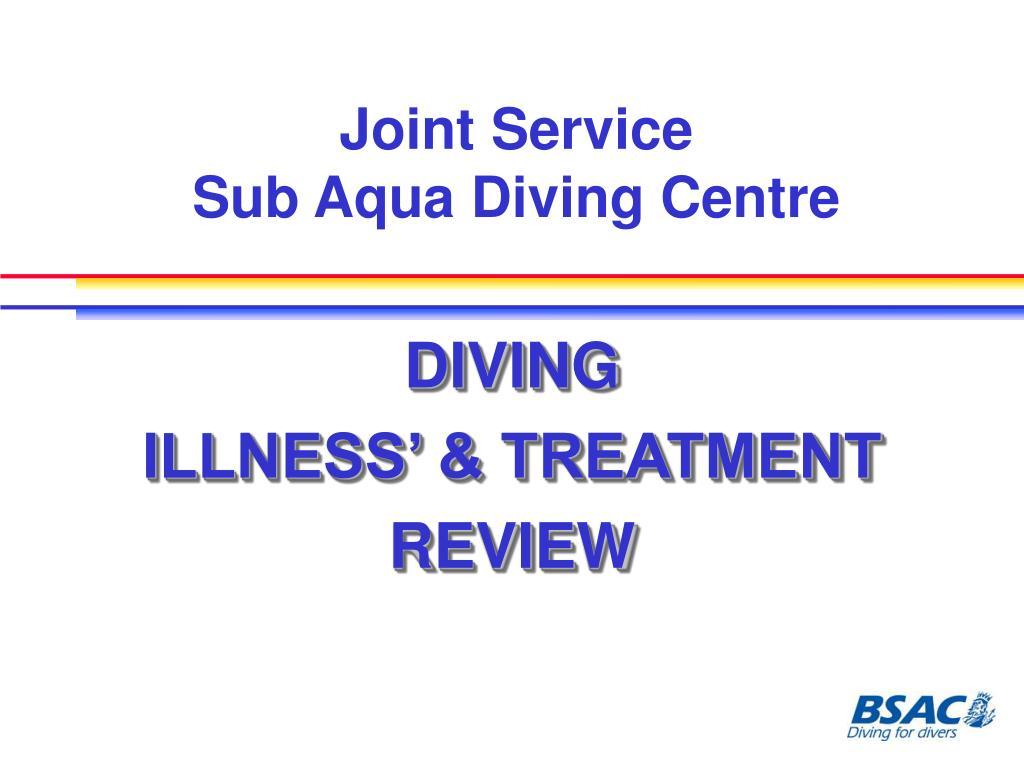 joint service sub aqua diving centre