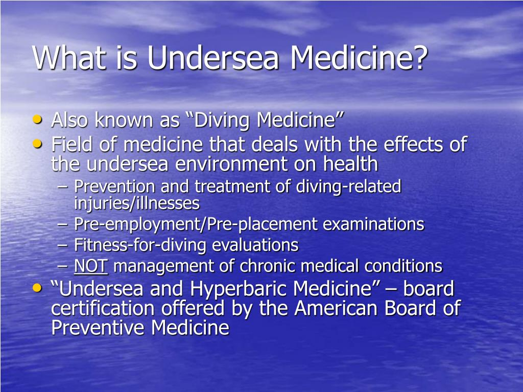 What is Undersea Medicine?