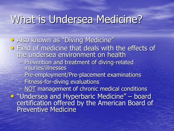 What is undersea medicine