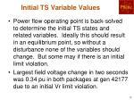 initial ts variable values