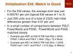 initialization efd match is good