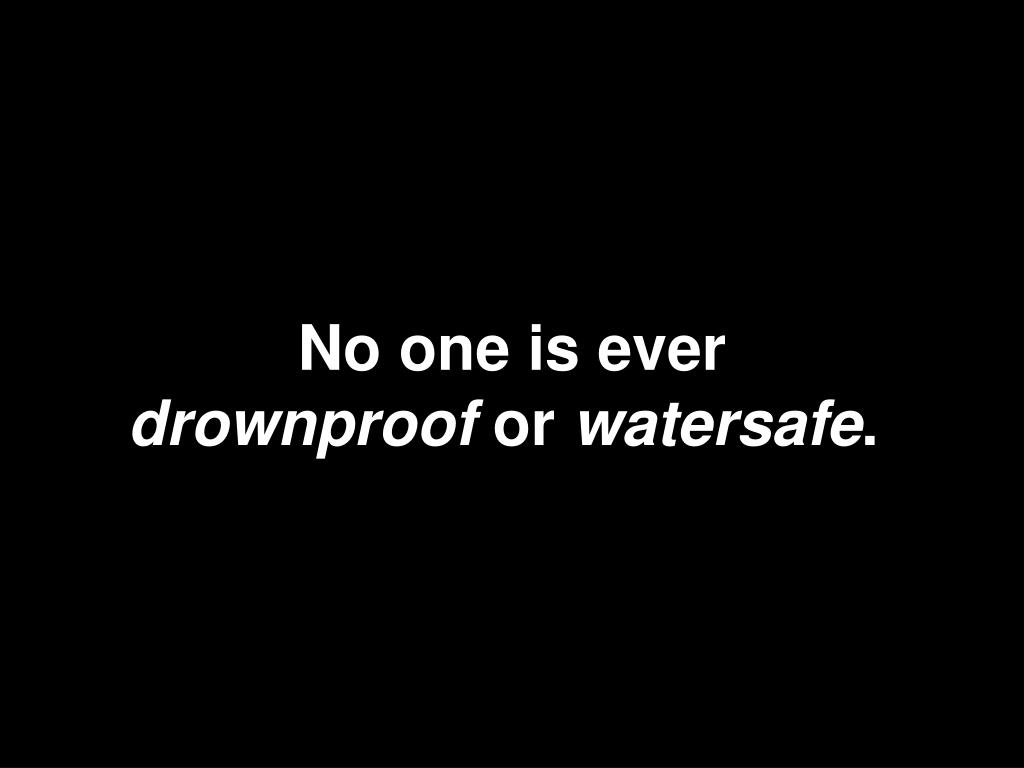 No one is ever