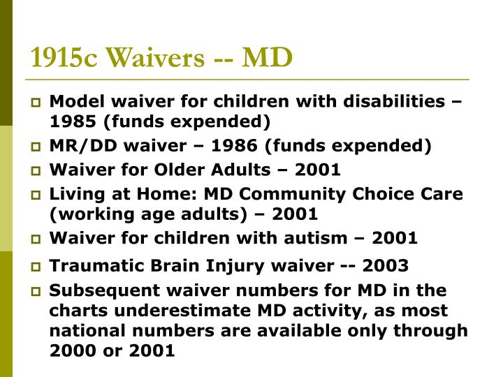 1915c Waivers -- MD