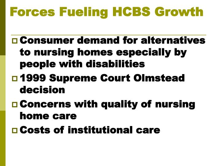 Forces Fueling HCBS Growth