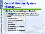 central nervous system toxicity continued