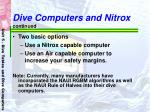 dive computers and nitrox continued